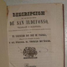 Libros antiguos: DESCRIPCIÓN DE LOS REALES SITIOS DE SAN ILDEFONSO, VALSAÍN Y RIOFRÍO - JOSÉ DE FAGOAGA. Lote 79785333