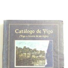 Livres anciens: CATALOGO DE VIGO-VIGO A TRAVES DE UN SIGLO-EDITORIAL P.P.K.O-1922-1923. Lote 79921693