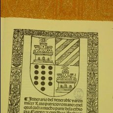 Libros antiguos: ITINERARIO DEL VENERABLE VARON MICER,FACSIMIL,SIN ENCUADERNAR... Lote 80101341