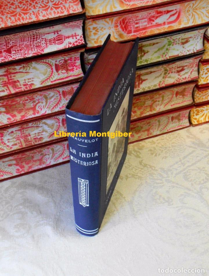 Libros antiguos: LA INDIA MISTERIOSA . Rajahs , Brahmanes y faquires . Autor : Chauvelot, Robert - Foto 2 - 80111829