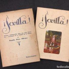 Libros antiguos: ROGELIO PÉREZ OLIVARES . SEVILLA! APUNTES SENTIMENTALES PARA UNA GUÍA LITERARIA Y EMOCIONAL DE LA CI. Lote 76266333