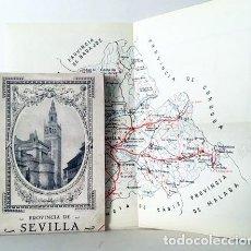 Libros antiguos: GUÍAS REINAL. PROVINCIA DE SEVILLA (CIRCA 1920) MAPA PLEGADO. GRÁFICO DE FERROCARRILES. Lote 81251632