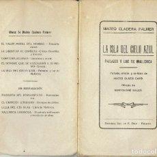 Libros antiguos: LA ISLA DEL CIELO AZUL, DE MATEO CLADERA PALMER. 1930. (2.1). Lote 81861096