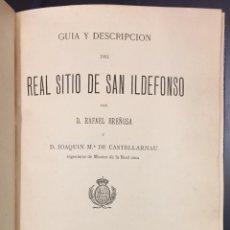 Libros antiguos: GUIA Y DESCRIPCIÓN DEL REAL SITIO DE SAN ILDEFONSO. Lote 76287119