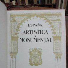 Libros antiguos: ESPAÑA ARTÍSTICA Y MONUMENTAL. 2 VOLS. C. 1920.. Lote 82314088