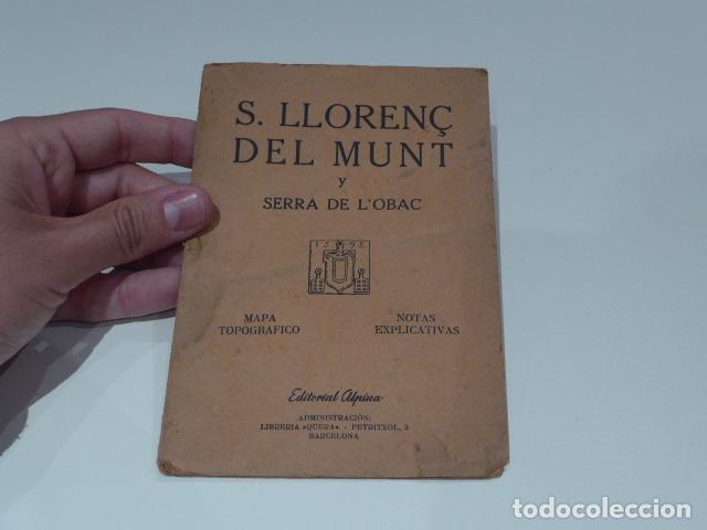 ANTIGUO LIBRITO DE EXCURSIONISTA DE SANT LLORENÇ DEL MUNT, SERRA OBAC. EDITORIAL ALPINA. (Libros Antiguos, Raros y Curiosos - Geografía y Viajes)