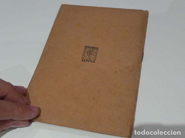 Libros antiguos: Antiguo librito de excursionista de sant llorenç del munt, serra obac. editorial alpina. - Foto 6 - 208312788