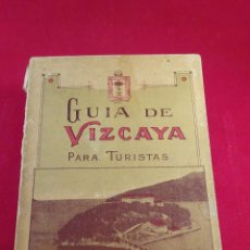 Libros antiguos: LA GUÍA DE VIZCAYA PARA TURISTAS - AÑO 1929 - EDITADO POR CASA DOCHAO - BILBAO - CON PUBLICIDAD -. Lote 84371020