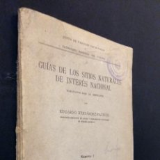 Libros antiguos: GUIAS DE LOS SITIOS NATURALES DE INTERES NACIONAL / SIERRA DE GUADARRAMA / 1 / E. HERNANDEZ-PACHECO. Lote 84638364