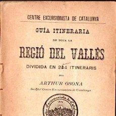 Libros antiguos: OSONA : GUÍA ITINERÀRIA DE LA REGIÓ DEL VALLÉS EN 244 ITINERARIS (ALTÉS, 1896). Lote 85062536