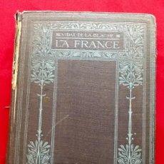 Libros antiguos: LA FRANCE. TABLEAU GEOGRAPHIQUE. VIDAL DE LA BLACHE 1908. ..ENVIO CERTIFICADO INCLUIDO EN EL PRECIO.. Lote 85064548