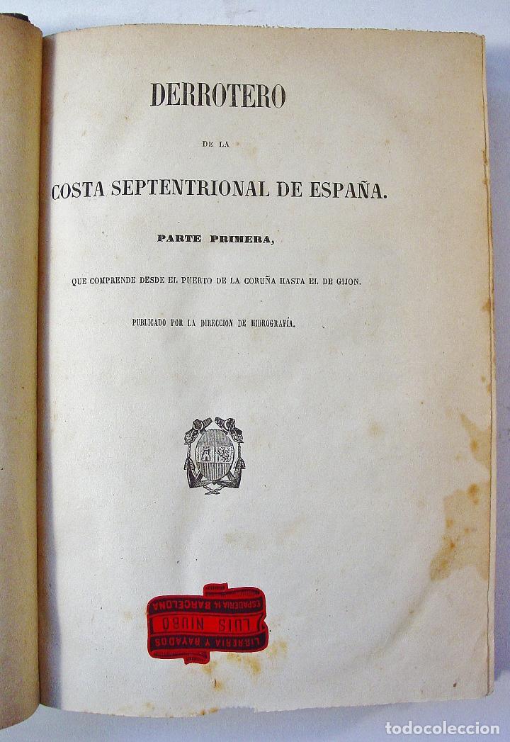 DERROTERO DE LA COSTA SEPTENTRIONAL DE ESPAÑA. PARTE PRIMERA. AÑO 1860. DE CORUÑA A GIJÓN. (Libros Antiguos, Raros y Curiosos - Geografía y Viajes)