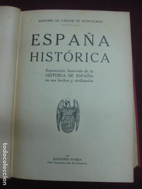 Libros antiguos: GEOGRAFIA GRAFICA DE ESPAÑA. ANTONIO DE CARCER DE MONTALBAN. EDICIONES HYMSA. - Foto 2 - 86022604