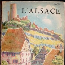 Libros antiguos: L'ALSACE, HANSI. Lote 86995868