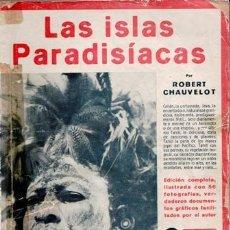 Libros antiguos: LAS ISLAS PARADISÍACAS, ROBERT CHAUVELOT. Lote 87001768
