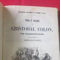 Libros antiguos: VIDA Y VIAJES DE CRISTOBAL COLÓN. WASHINGTON IRVING. 1854.. Lote 87440916