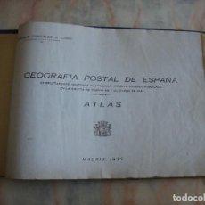 Libros antiguos: LIBR0 GEOGRAFIA POSTAL DE ESPAÑA 1933 POR ENRIQUE GONZALEZ R COSIO LEER MAS. Lote 88388612