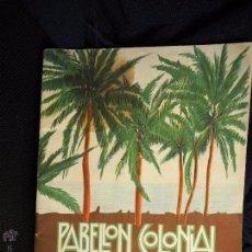 Libros antiguos: FOLLETO DEL PABELLÓN COLONIAL EXPOSICIÓN IBERO AMERICANA SEVILLA 1929.. Lote 90294312