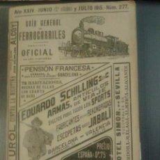 Libros antiguos: GUIA GENERAL DE FERROCARRILES SERVICIO OFICIAL 1915. NUM 277. TREN. GRAN CANTIDAD DE PUBLICIDAD.. Lote 90299960