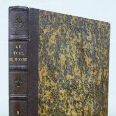 Libros antiguos: CHARTON. LE TOUR DU MONDE [VIAJES]. NOUVEAU JOURNAL DES VOYAGES. 1864. PREMIER SEMESTRE. TOMO IX. Lote 90502240