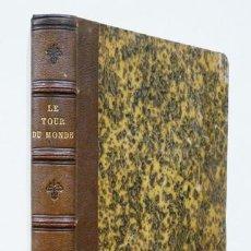 Libros antiguos: CHARTON. LE TOUR DU MONDE [VIAJES]. NOUVEAU JOURNAL DES VOYAGES. 1867. DEUXIÈME SEMESTRE. TOMO XV. Lote 90502405