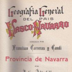 Libros antiguos: JULIO ÁLTADILL. PROVINCIA DE NAVARRA. 2 VOL. GEOGRAFÍA GRAL DEL P. VASCO-NAVARRO. BARCELONA, C. 1920. Lote 56827810