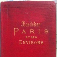 Libros antiguos: KARL BAEDEKER. PARIS ET SES ENVIRONS. MANUEL DU VOYAGEUR. 1924. Lote 92223320