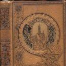 Libros antiguos: OCTAVIO VELASCO DEL REAL : VIAJE POR LA AMÉRICA DEL SUR (RAMÓN MOLINAS, 1892) . Lote 92791350