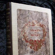 Libros antiguos: IMAGEN DE MEXICO - MAPAS - GRABADOS Y LITOGRAFIAS - OBRA RARA - COLECCIONISMO. Lote 94030360