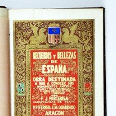 Libros antiguos: ARAGÓN, 1844. RECUERDOS Y BELLEZAS DE ESPAÑA. 52 LITOGRAFÍAS DE PARCERISA. TEXTO PIFERRER Y QUADRADO. Lote 94050930