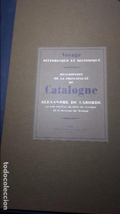 DESCRIPCIO DEL PRINCIPAT DE CATALUNYA. ALEXANDRE DE LABORDE (Libros Antiguos, Raros y Curiosos - Geografía y Viajes)