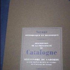 Libros antiguos: DESCRIPCIO DEL PRINCIPAT DE CATALUNYA. ALEXANDRE DE LABORDE. Lote 94080470