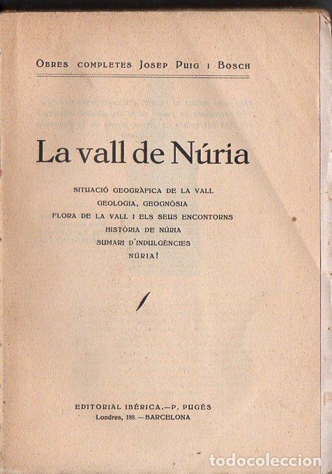 J. PUIG I BOSCH : LA VALL DE NURIA (IBERICA, 1929) ABUNDANTES FOTOGRAFIAS (Libros Antiguos, Raros y Curiosos - Geografía y Viajes)