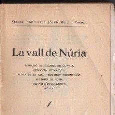 Libros antiguos: J. PUIG I BOSCH : LA VALL DE NURIA (IBERICA, 1929) ABUNDANTES FOTOGRAFIAS. Lote 94479762