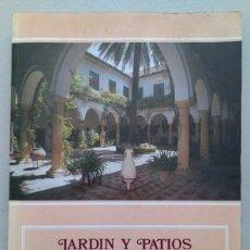 Libros antiguos: JARDIN Y PATIOS DEL PALACIO DE VIANA, CORDOBA. Lote 94618831