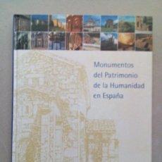 Libros antiguos: MONUMENTOS DEL PATRIMONIO DE LA HUMANIDAD EN ESPAÑA. Lote 94618871