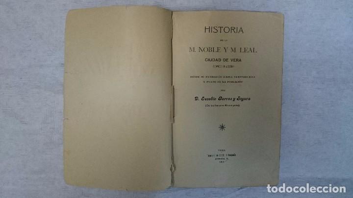 Libros antiguos: Historia de la M. N. y M. L. Ciudad de Vera (Almeria) desde su fundación a nuestros días (1908) - Foto 5 - 97676722