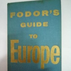 Libros antiguos: FODOR'S GUIDE TO EUROPE - 1965. Lote 95200007