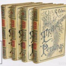Libros antiguos: 4 LIBROS ILUSTRADOS - T. 1 AL 4, COMPLETA - TRADICIONES PERUANAS. R. PALMA - MONTANER Y SIMÓN, 1893. Lote 95343811