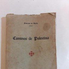 Libros antiguos: CAMINOS DE PALESTINA - FRANCISCO NARDIZ - SANTANDER 1925 - JUDAISMO.. Lote 95798575