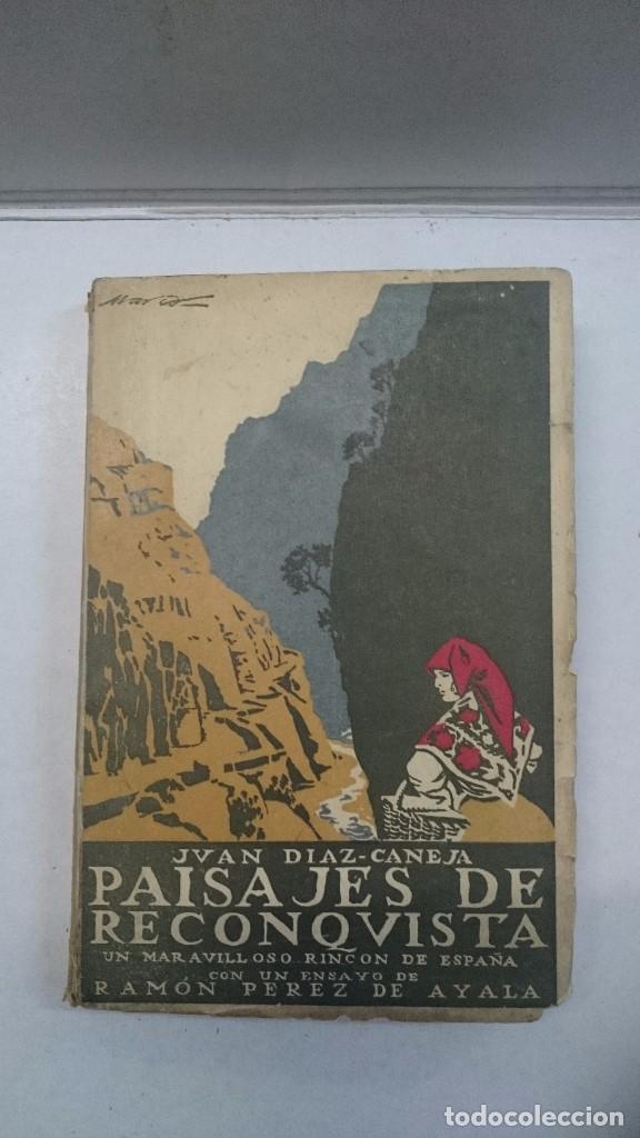 JUAN DÍAZ CANEJA: PAISAJES DE RECOQUISTA (1926) (Libros Antiguos, Raros y Curiosos - Geografía y Viajes)