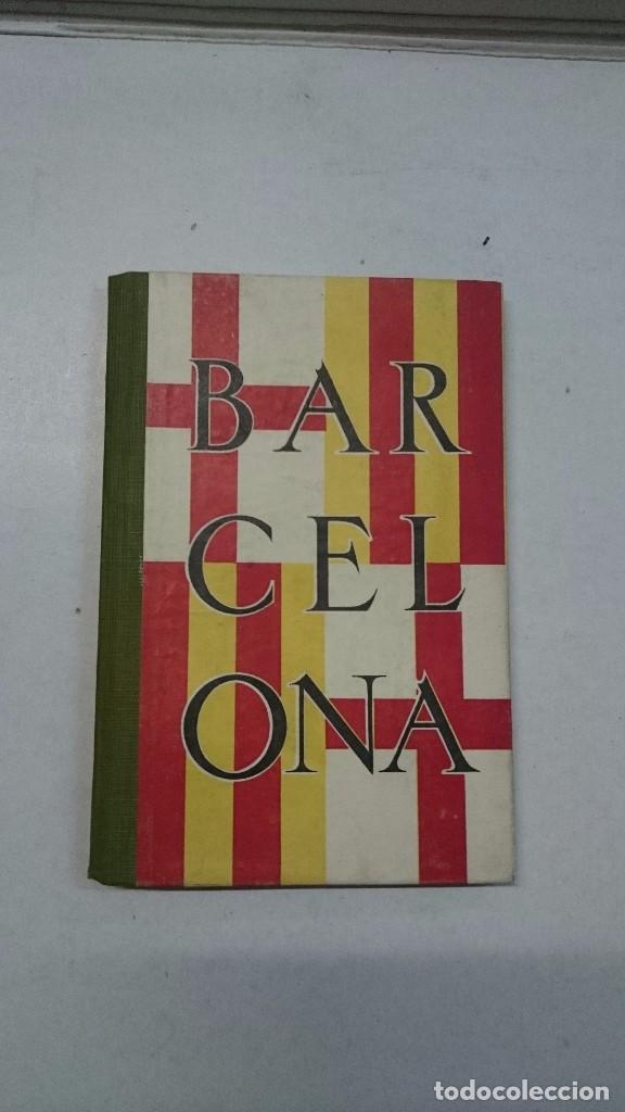 BARCELONA: GUIA DE LA CIUDAD Y DE LA EXPOSICIÓN + 3 PLANOS (Libros Antiguos, Raros y Curiosos - Geografía y Viajes)