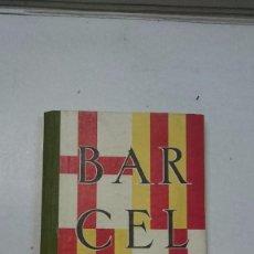 Libros antiguos: BARCELONA: GUIA DE LA CIUDAD Y DE LA EXPOSICIÓN + 3 PLANOS. Lote 96403839