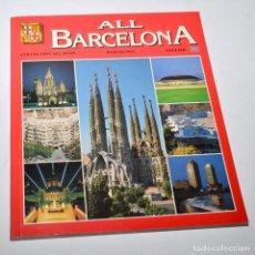 Libros antiguos: ALL BARCELONA - ENGLISH - ED. ESCUDO DE ORO - AÑO 1998. Lote 97147467