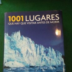 Libros antiguos: 1001 LUGARES QUE HAY QUE VISITAR ANTES DE MORIR - MICHEL BRIGHT. Lote 97771183