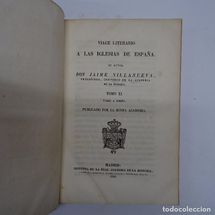 Libros antiguos: VILLANUEVA: VIAGE LITERARIO A LAS IGLESIAS DE ESPAÑA. URGEL, GERONA Y RODA.TOMOS XI A XV - Foto 3 - 97947035