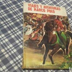 Libros antiguos: VIAJES Y AVENTURAS DE MARCO POLO. Lote 98690619