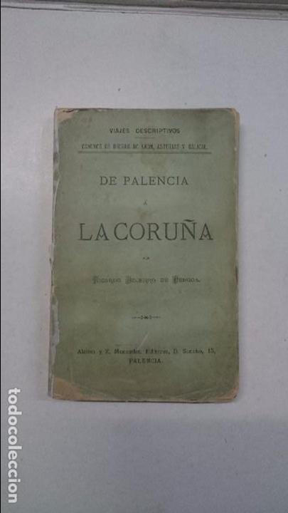 RICARDO BECERRO DE BENGOA: DE PALENCIA A LA CORUÑA (1883) (Libros Antiguos, Raros y Curiosos - Geografía y Viajes)