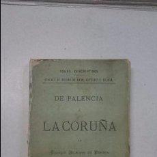 Libros antiguos: RICARDO BECERRO DE BENGOA: DE PALENCIA A LA CORUÑA (1883). Lote 99344615