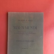 Libros antiguos: SAN ISIDORO DE SEVILLA- MAPA MUNDI- ANTONIO BLAZQUEZ Y DELGADO AGUILERA 1908. Lote 99520267